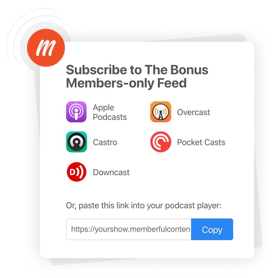 Easy for listeners to subscribe.
